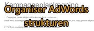 Google Ads kampagneplanlægning og organisering af struktur