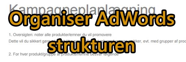Organisering af din Google Ads Konto