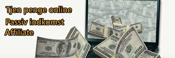 Tjen penge online, passiv indkomst og affiliate