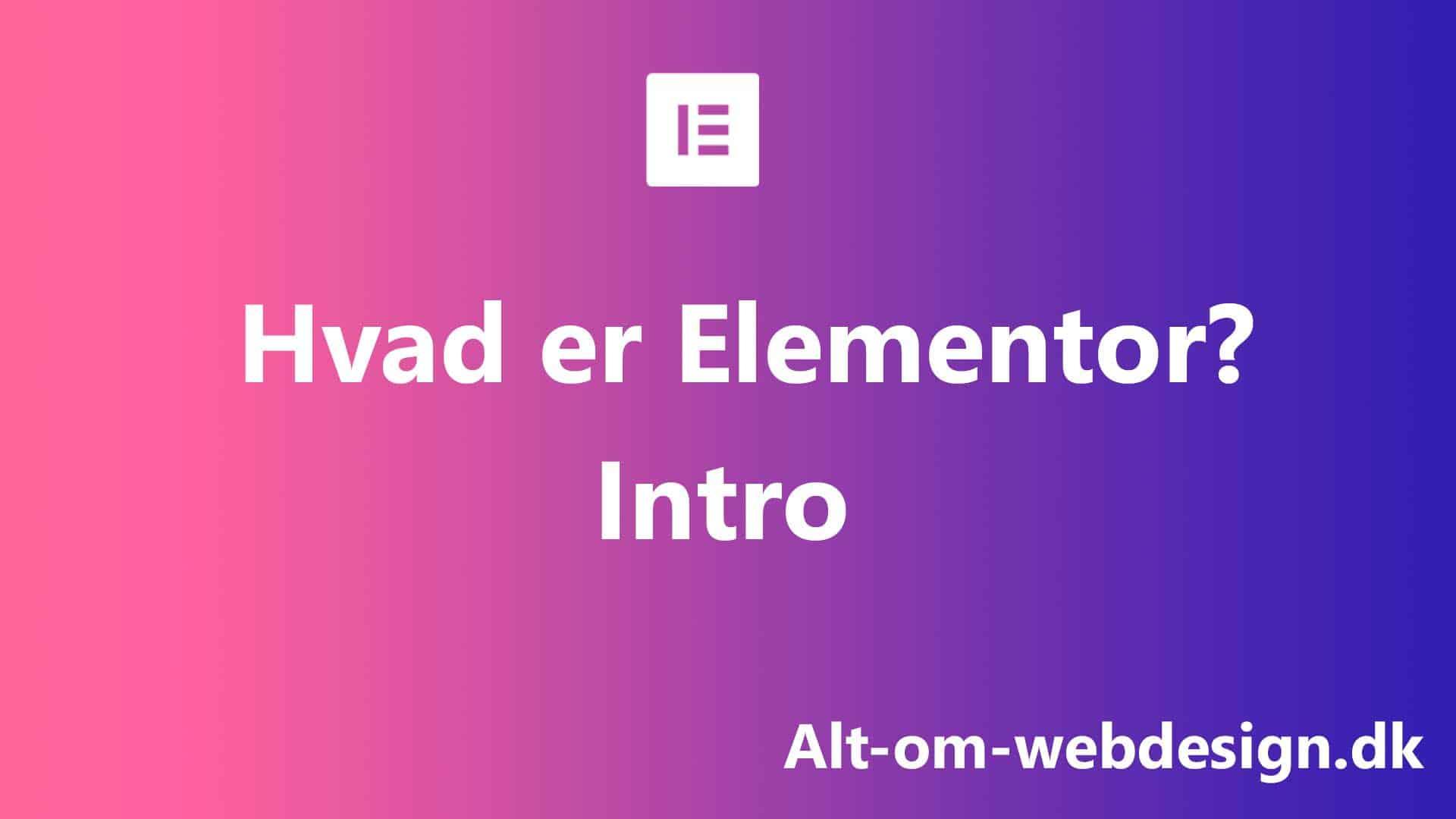 Hvad er Elementor?